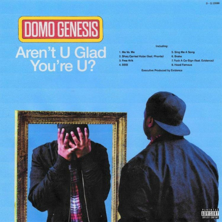 domo-genesis-arent-u-glad-youre-you-mixtape-cover-11372227408854505713.jpeg