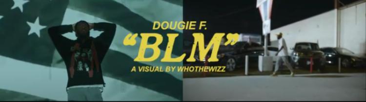 Dougie-F-BLM-800x224